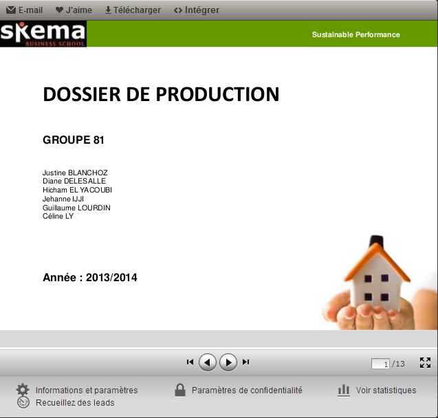 link=http://fr.slideshare.net/groupe81/dossier-de-production-27819070 http://fr.slideshare.net/groupe81/dossier-de-production-27819070